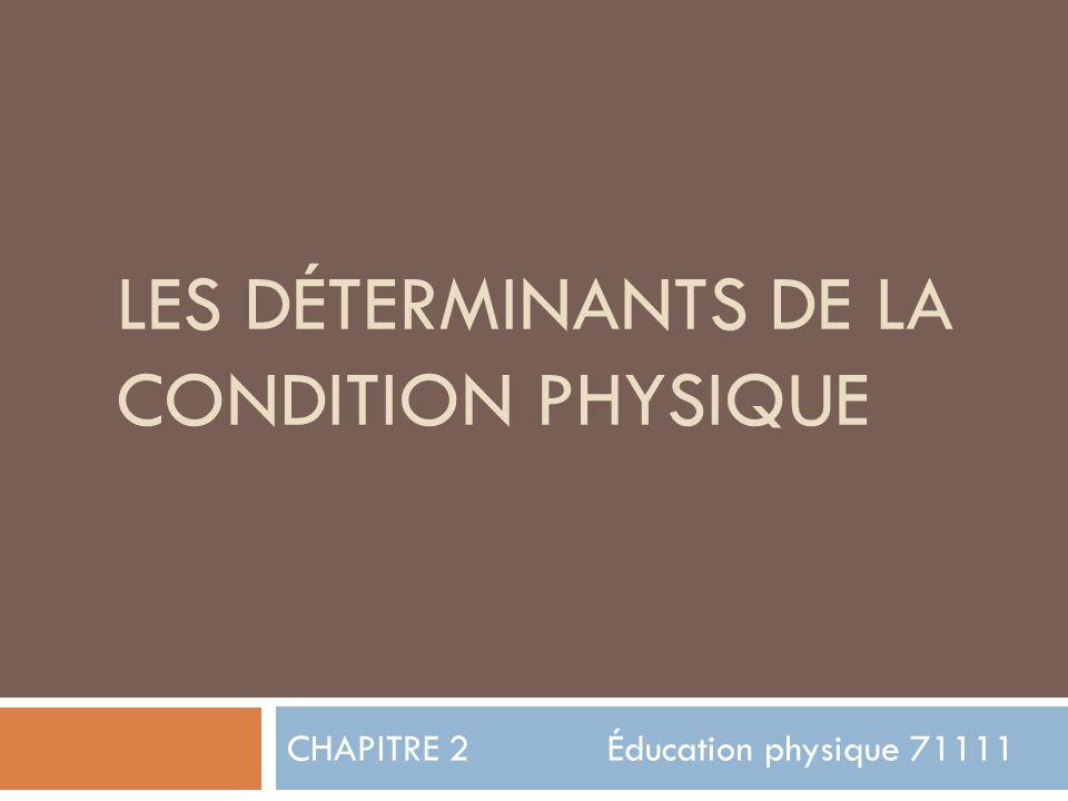 Les déterminants de la condition physique