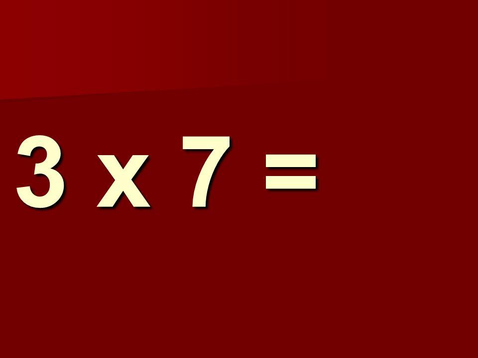 3 x 7 = 113