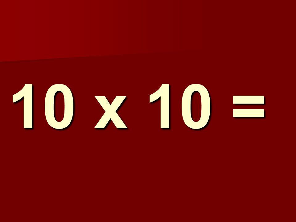 10 x 10 = 115