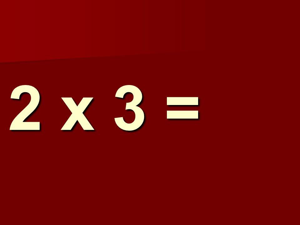 2 x 3 = 119