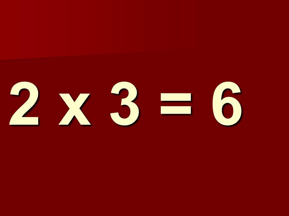 2 x 3 = 6 120