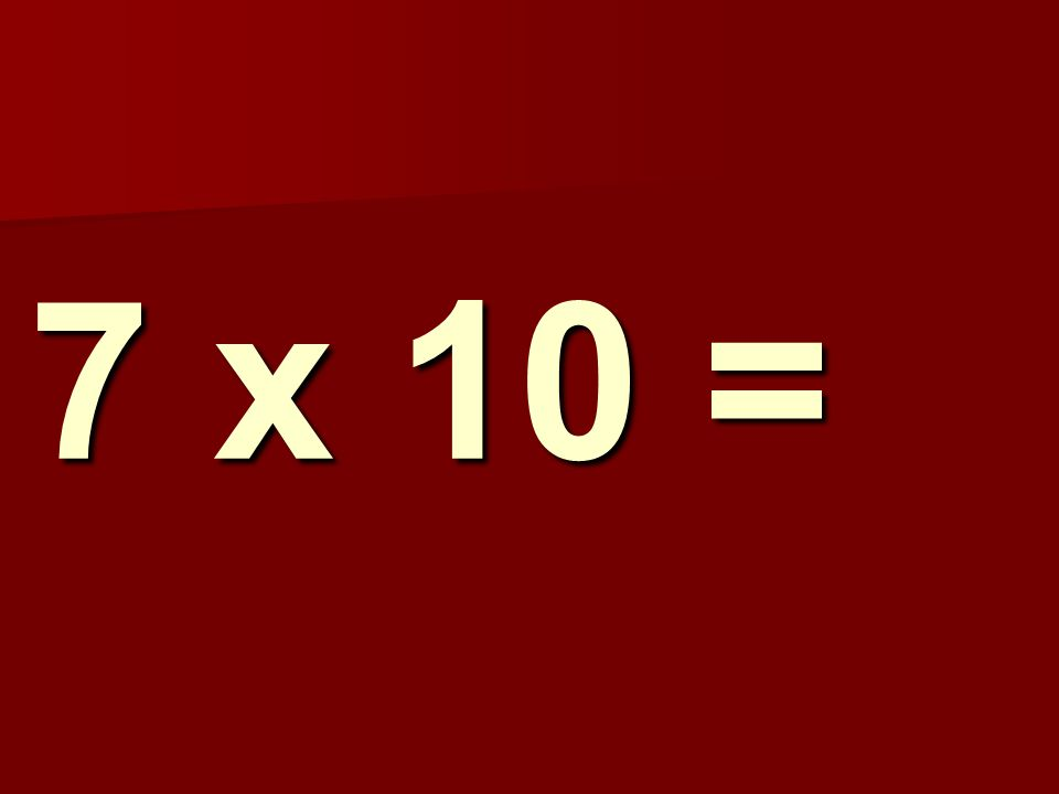 7 x 10 = 155