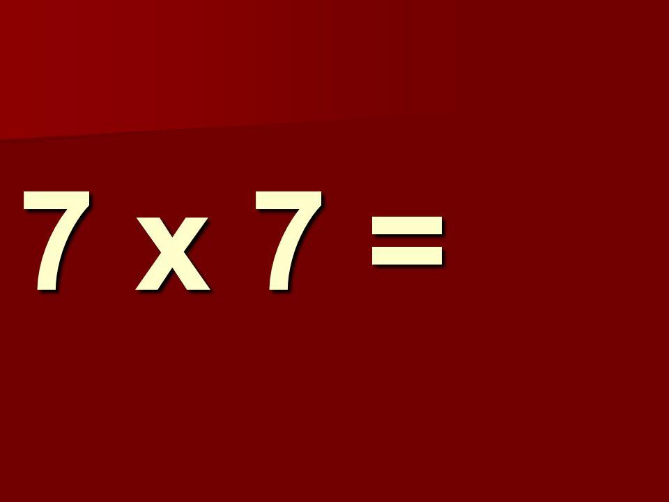 7 x 7 = 168