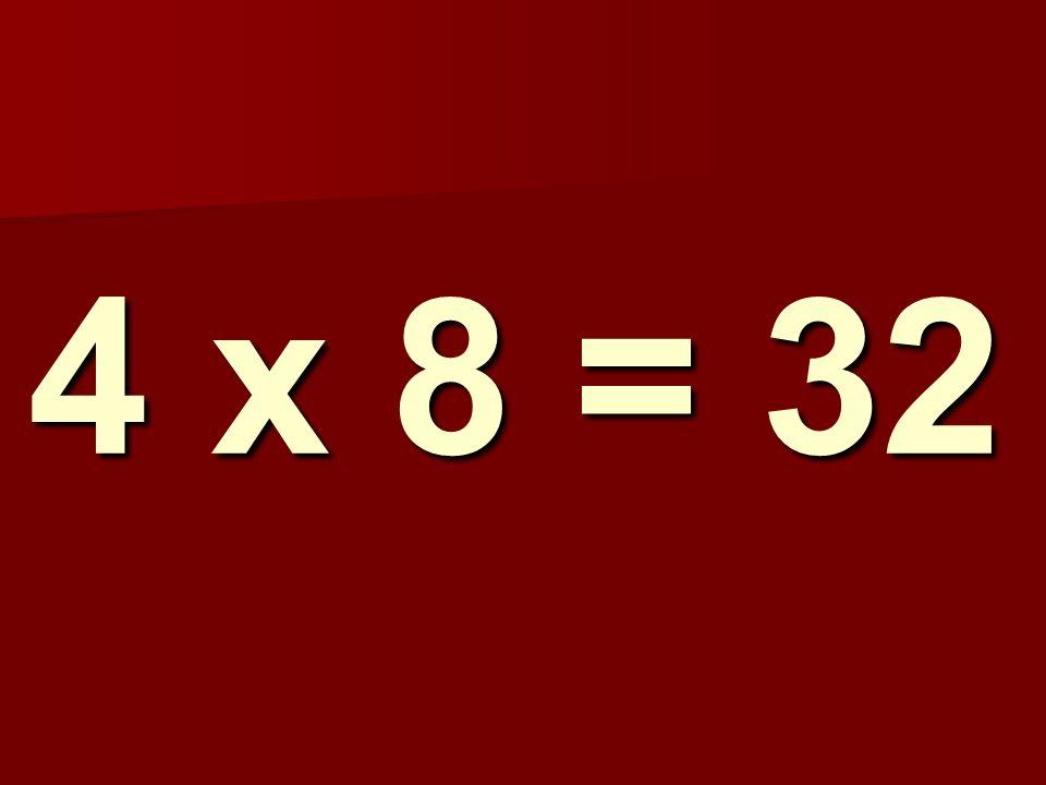4 x 8 = 32 177