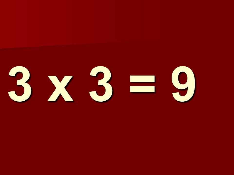 3 x 3 = 9 181