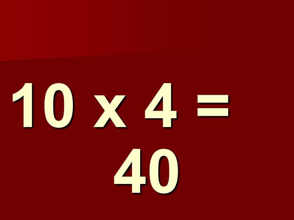 10 x 4 = 40 183