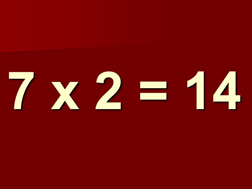 7 x 2 = 14 213