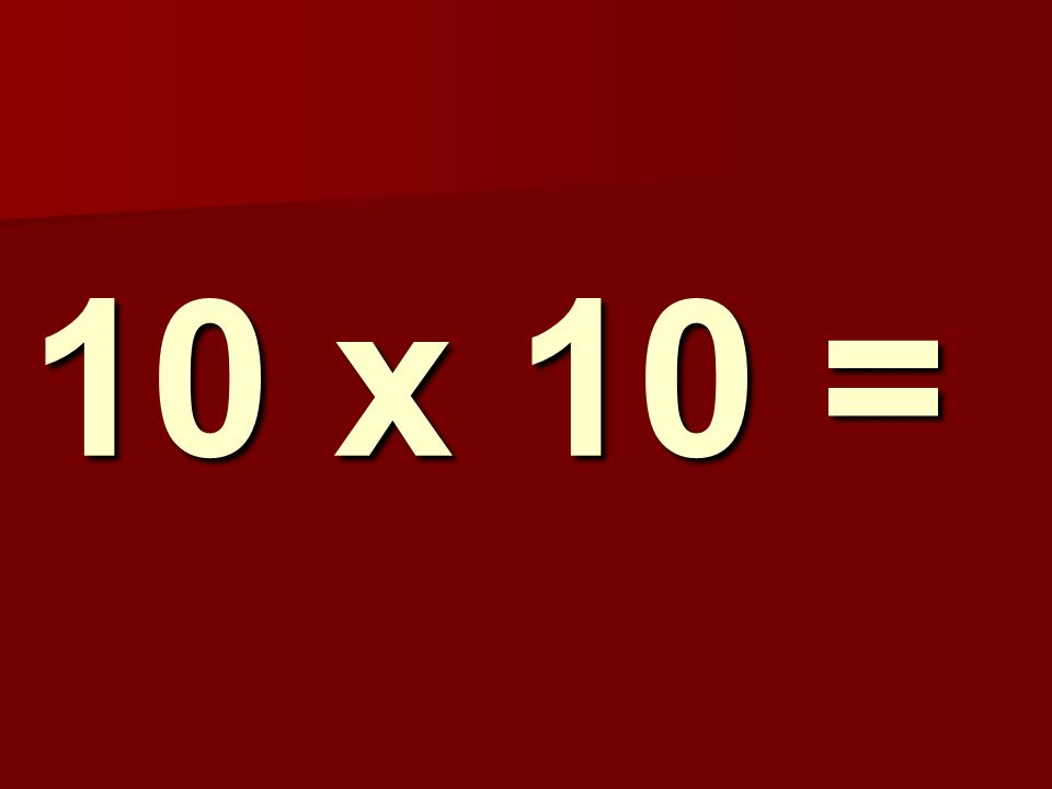10 x 10 = 220