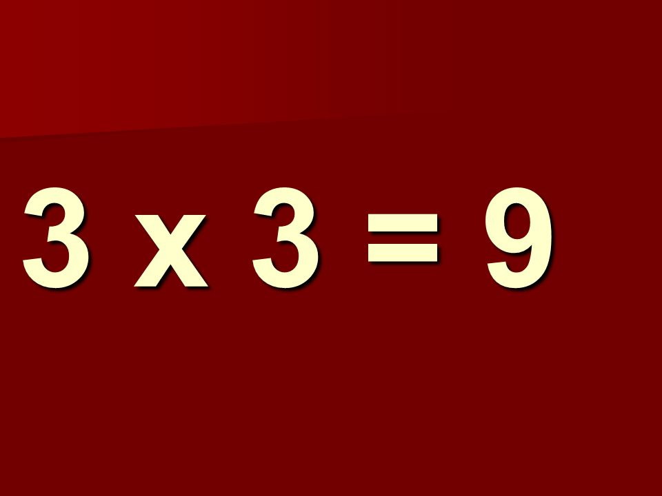 3 x 3 = 9 288