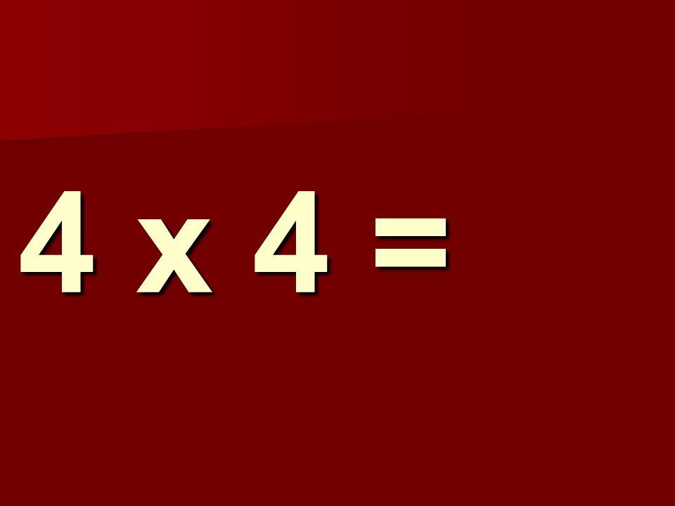 4 x 4 = 295