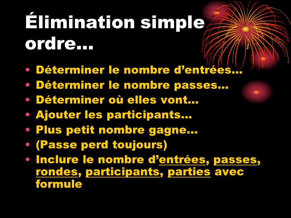 Élimination simple ordre…
