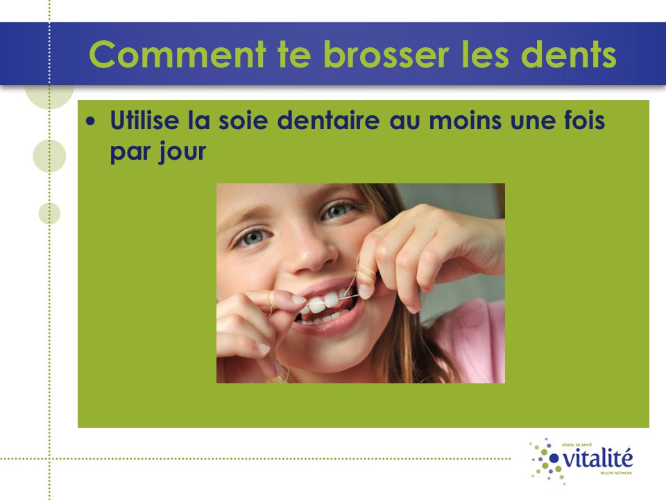 Comment te brosser les dents