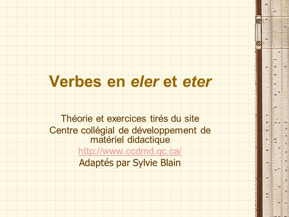 Verbes en eler et eter Théorie et exercices tirés du site