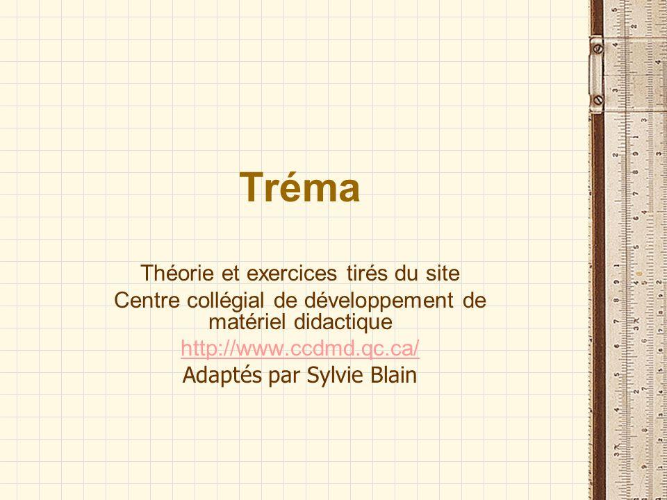 Tréma Théorie et exercices tirés du site