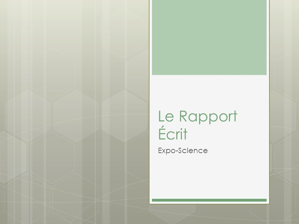 Le Rapport Écrit Expo-Science