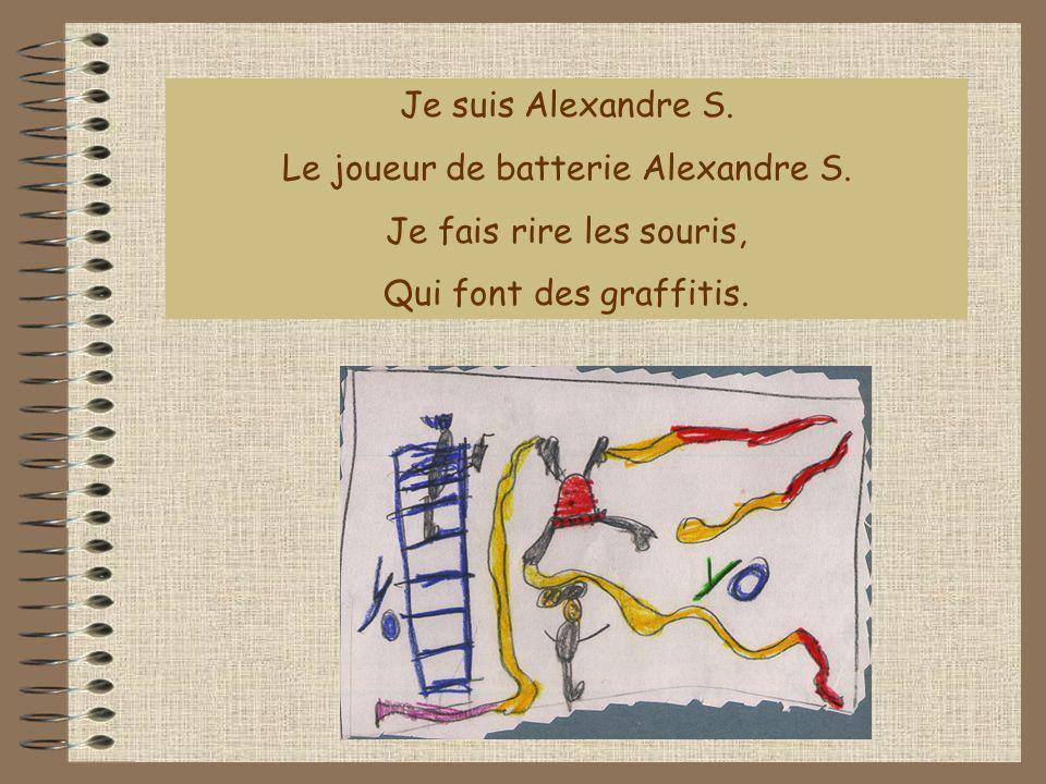 Le joueur de batterie Alexandre S.