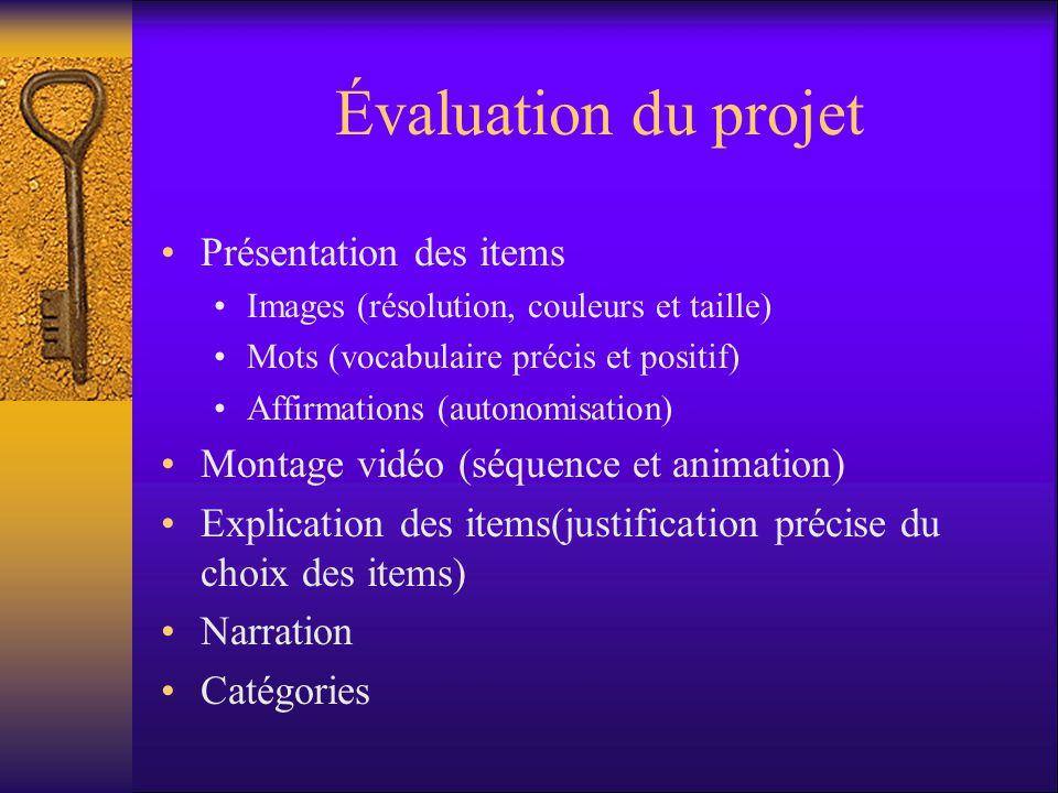Évaluation du projet Présentation des items