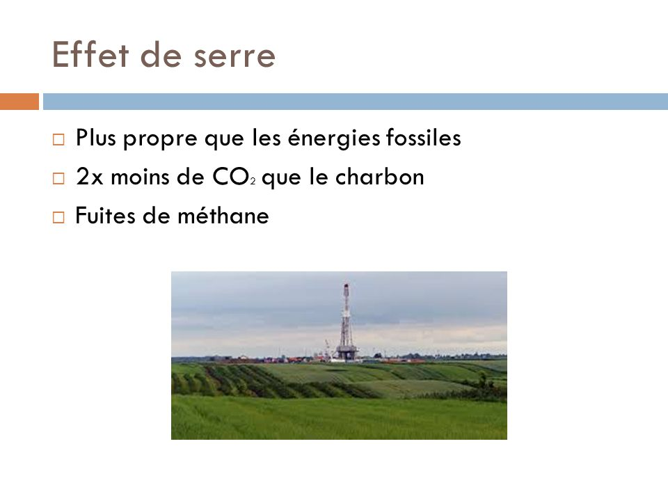 Effet de serre Plus propre que les énergies fossiles