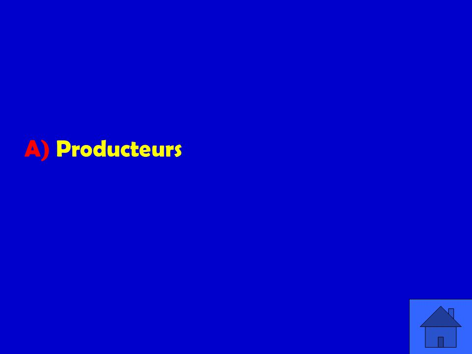 A) Producteurs
