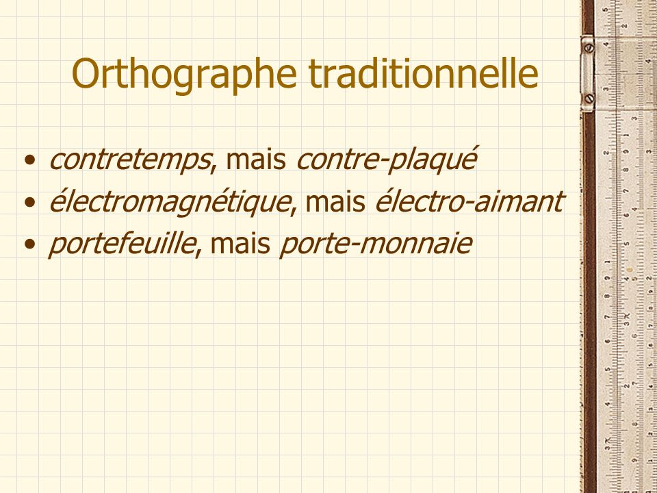 Orthographe traditionnelle