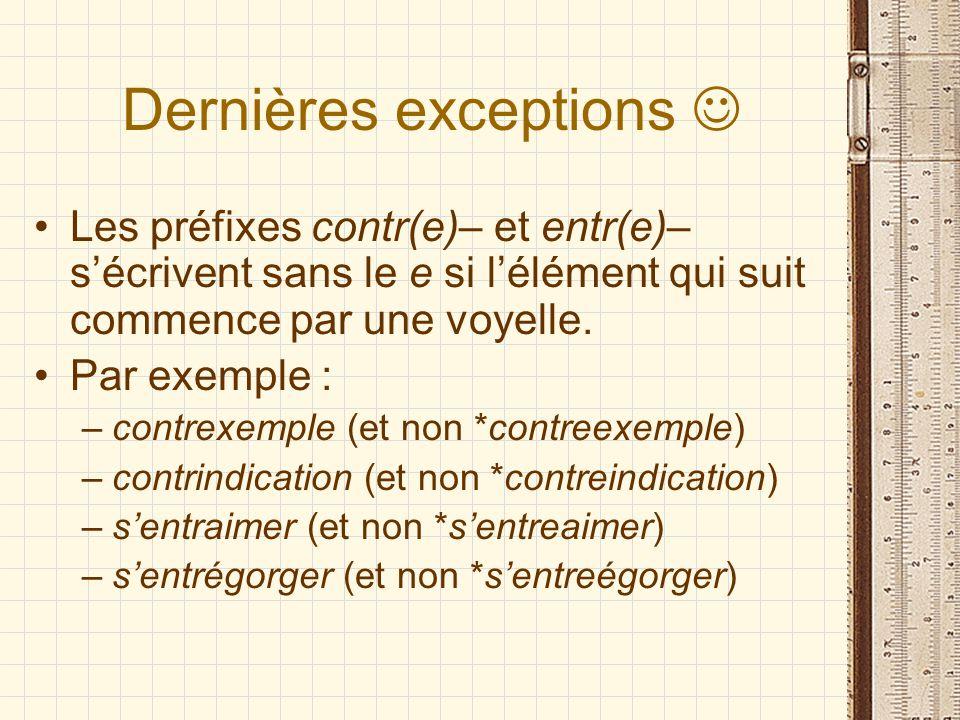 Dernières exceptions 