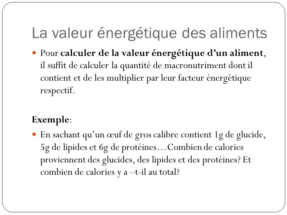 L apport nerg tique les nutriments qui fournissent de l for Valeur de l are en m2