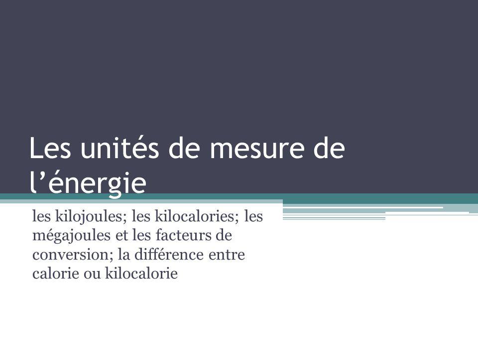Les unités de mesure de l'énergie