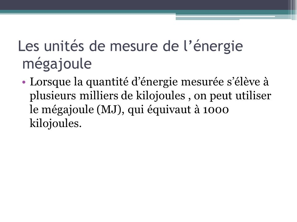 Les unités de mesure de l'énergie mégajoule