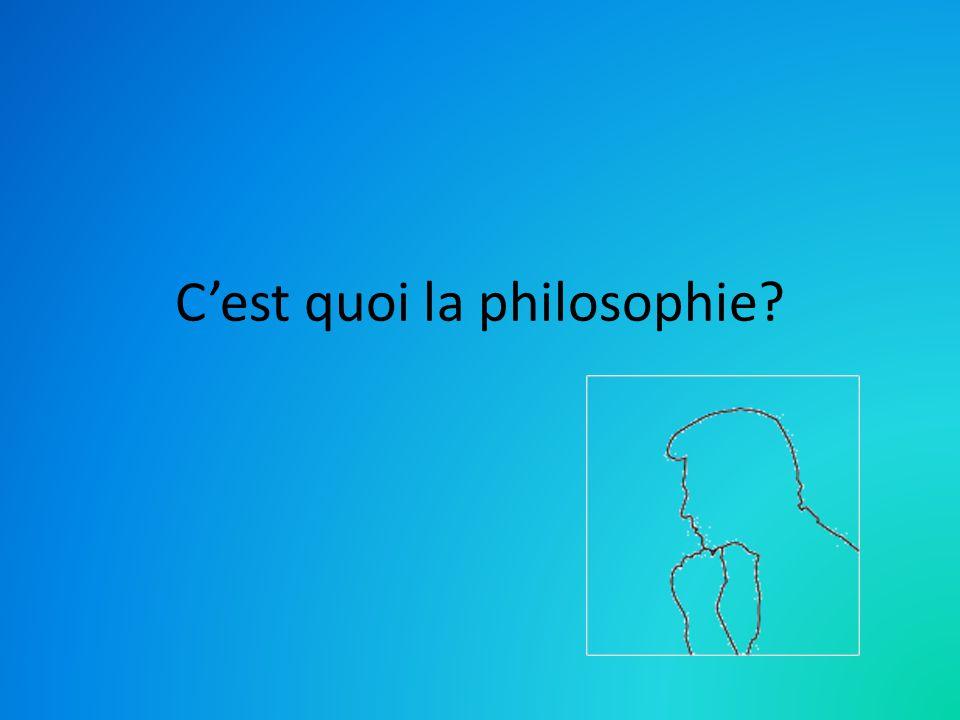 C'est quoi la philosophie