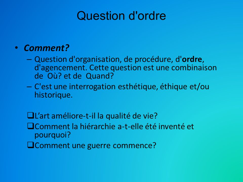 Question d ordre Comment