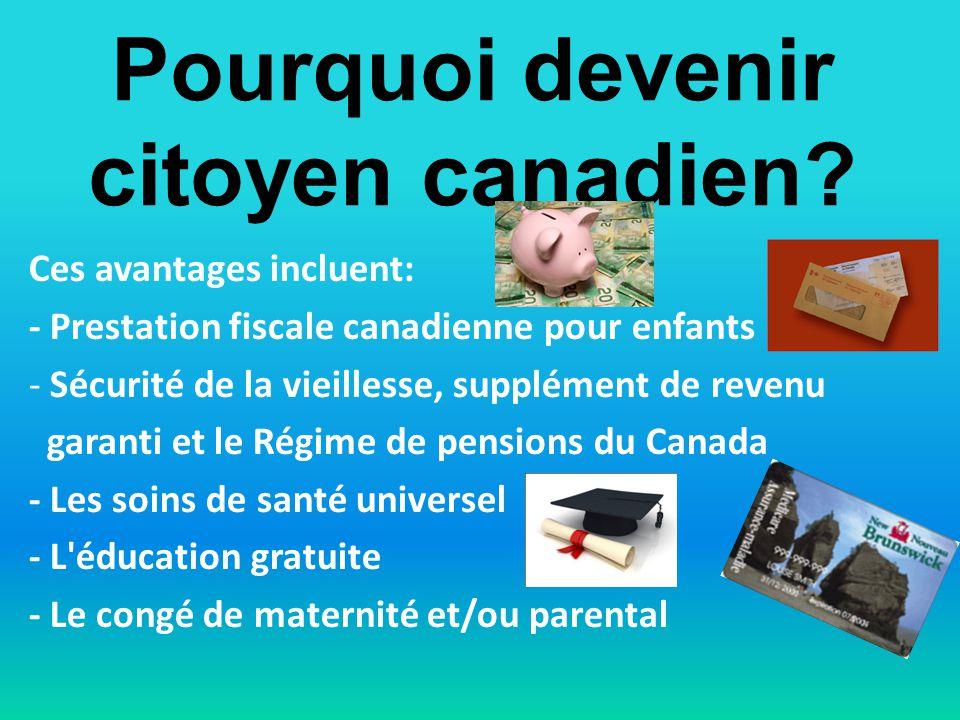Pourquoi devenir citoyen canadien