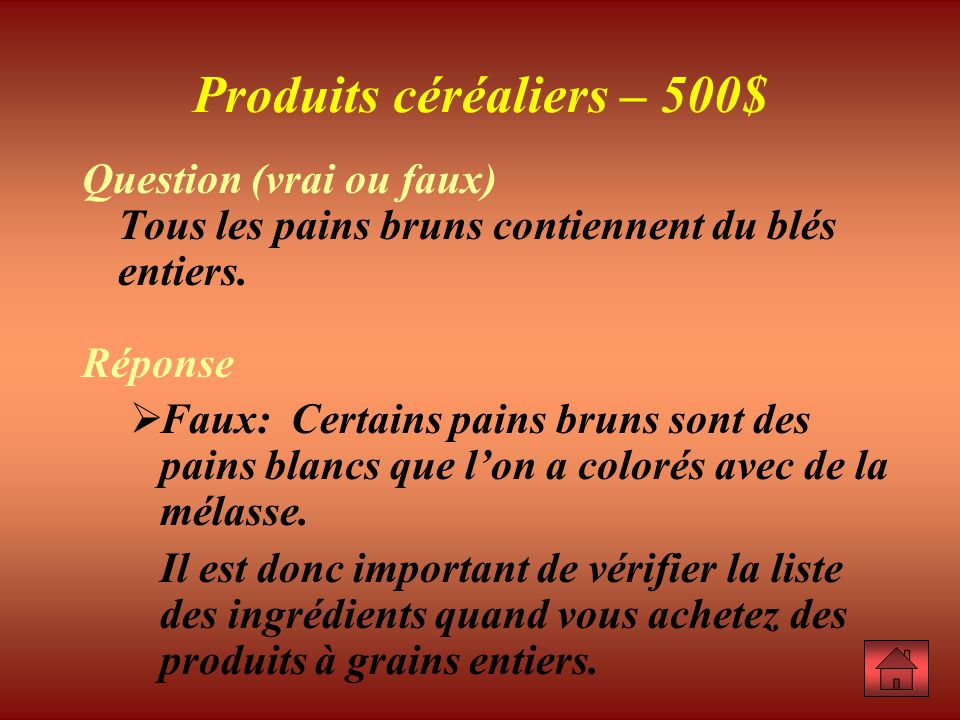Produits céréaliers – 500$
