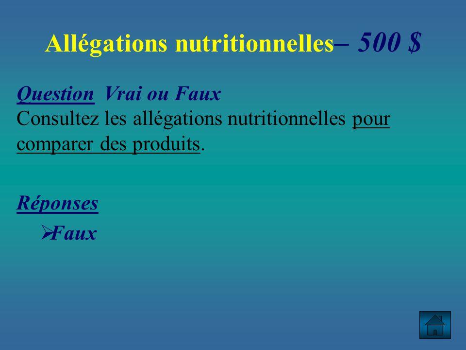 Allégations nutritionnelles– 500 $