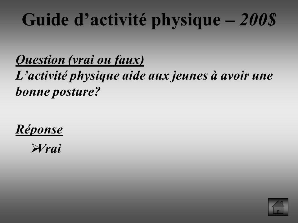 Guide d'activité physique – 200$