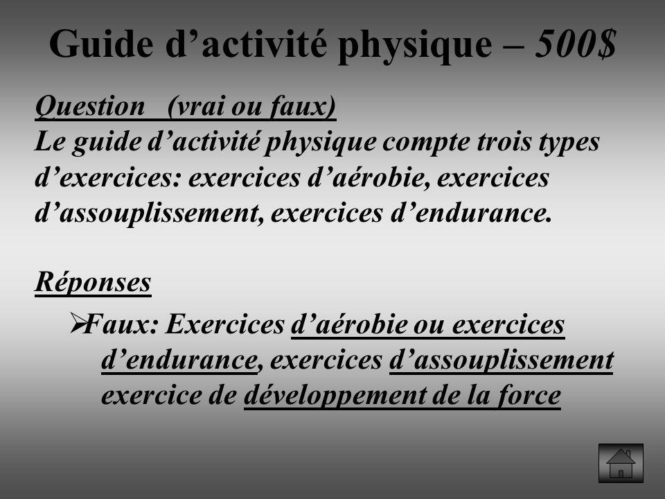 Guide d'activité physique – 500$