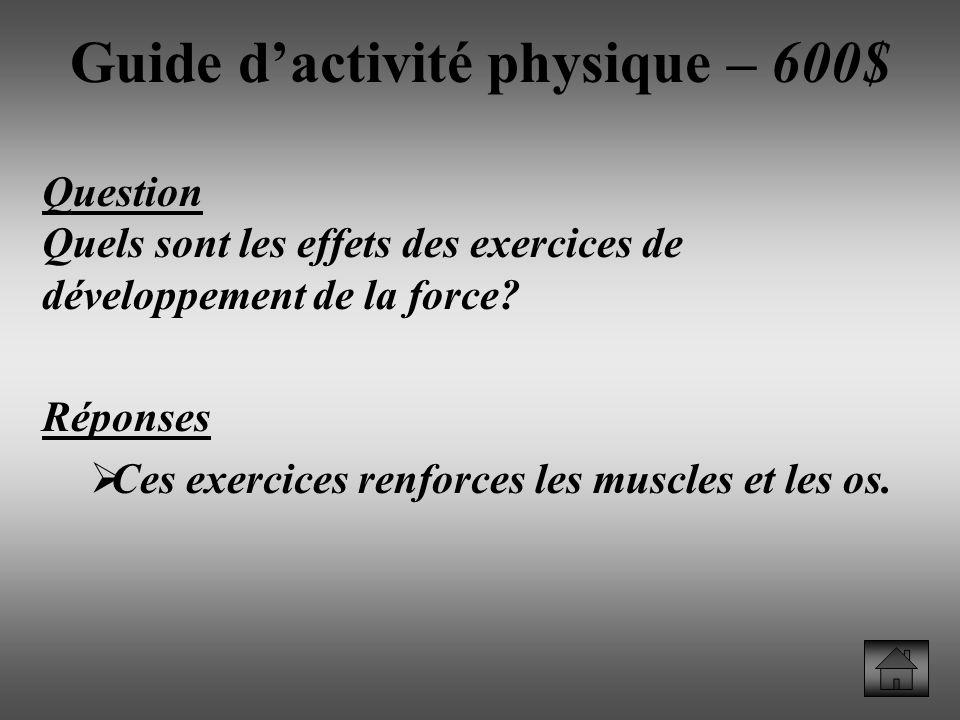 Guide d'activité physique – 600$