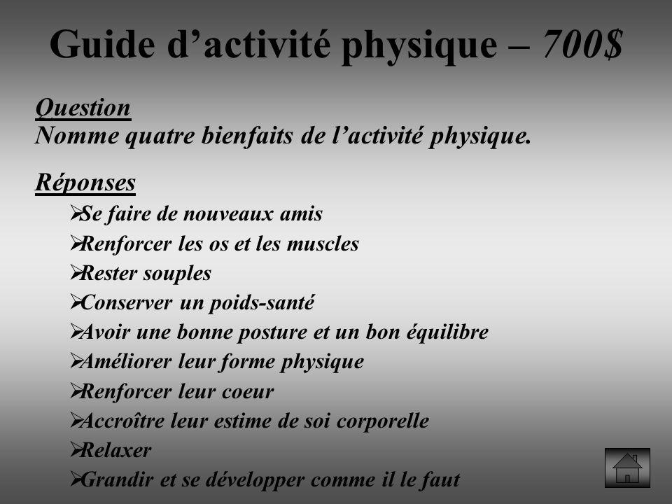 Guide d'activité physique – 700$