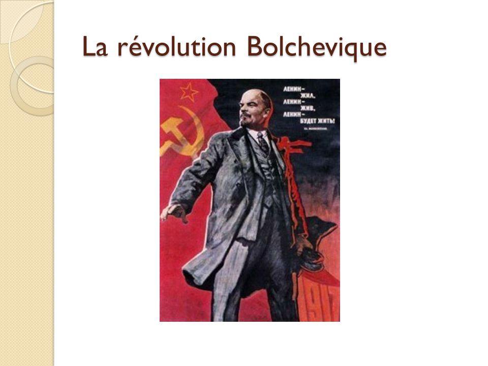 La révolution Bolchevique