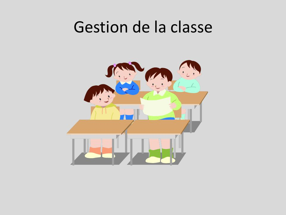 Gestion de la classe