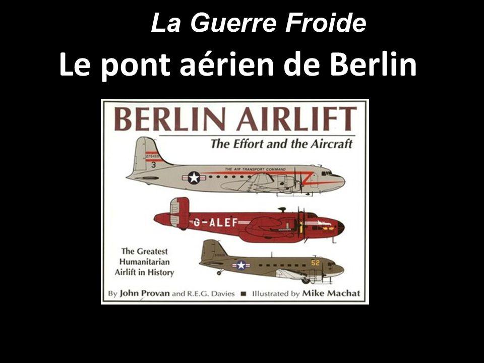 Le pont aérien de Berlin