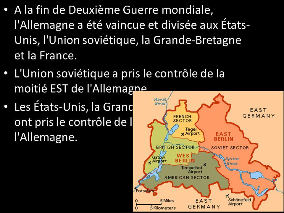 A la fin de Deuxième Guerre mondiale, l Allemagne a été vaincue et divisée aux États-Unis, l Union soviétique, la Grande-Bretagne et la France.