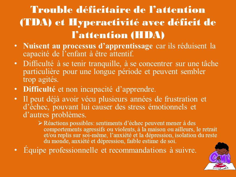Trouble déficitaire de l'attention (TDA) et Hyperactivité avec déficit de l'attention (HDA)