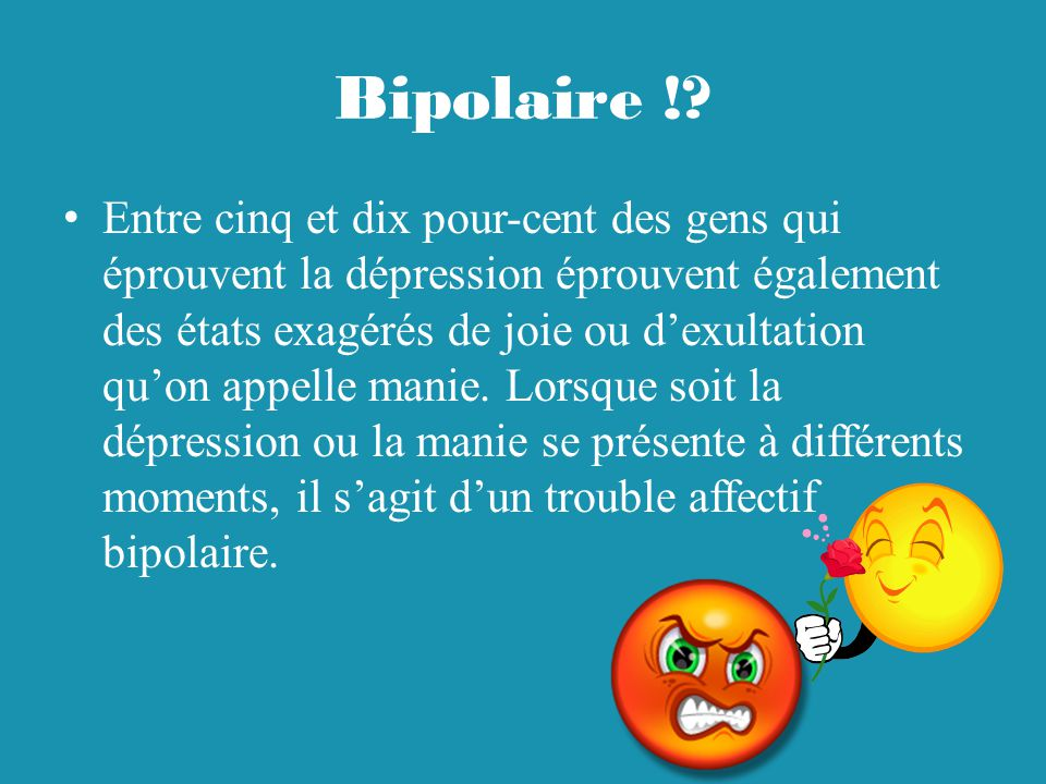 Bipolaire !