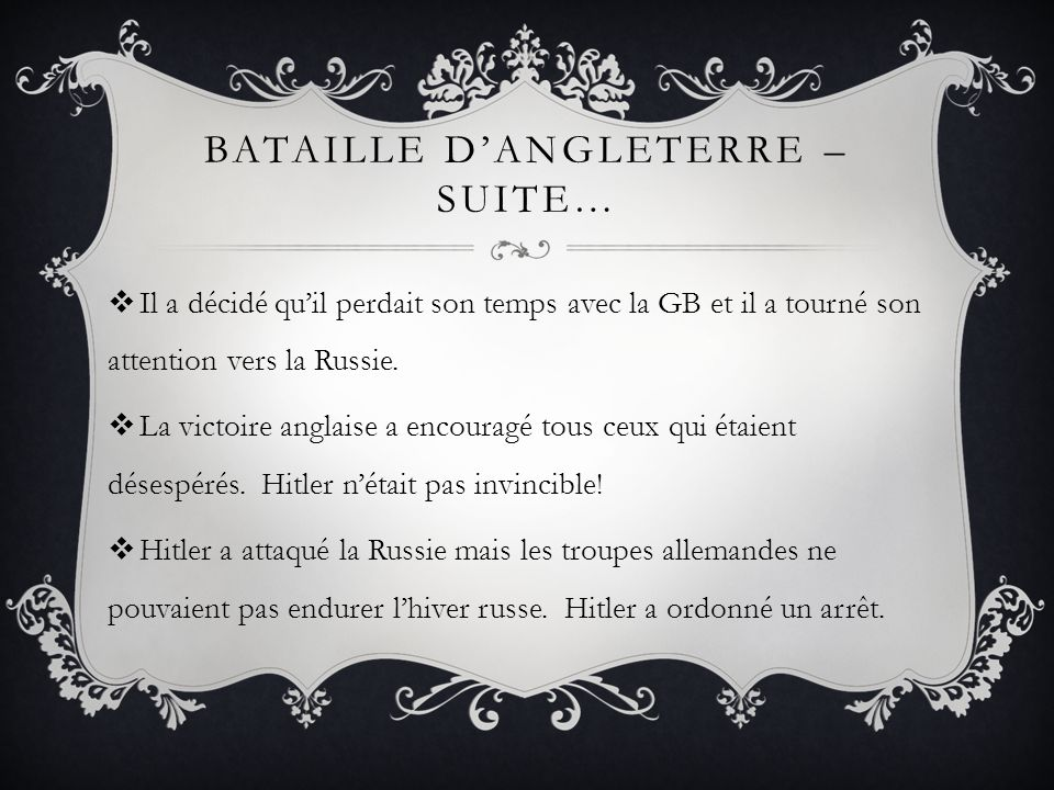 Bataille d'angleterre – Suite…