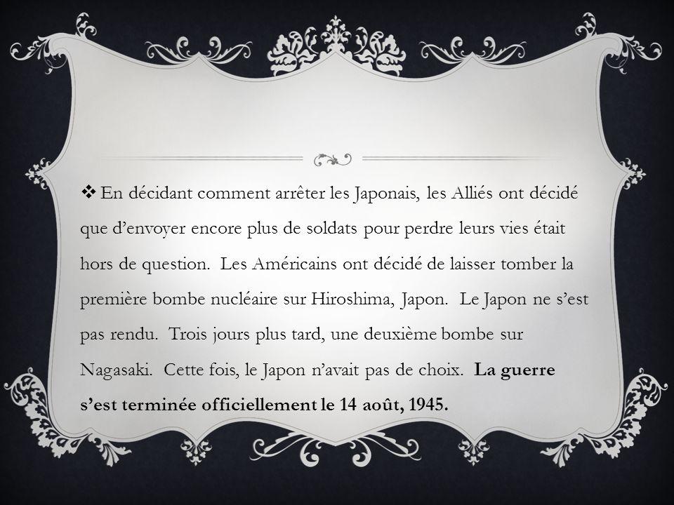 En décidant comment arrêter les Japonais, les Alliés ont décidé que d'envoyer encore plus de soldats pour perdre leurs vies était hors de question.
