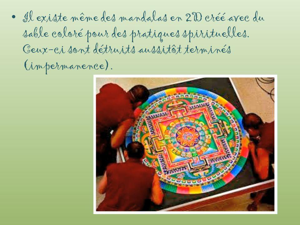 Il existe même des mandalas en 2D créé avec du sable coloré pour des pratiques spirituelles.