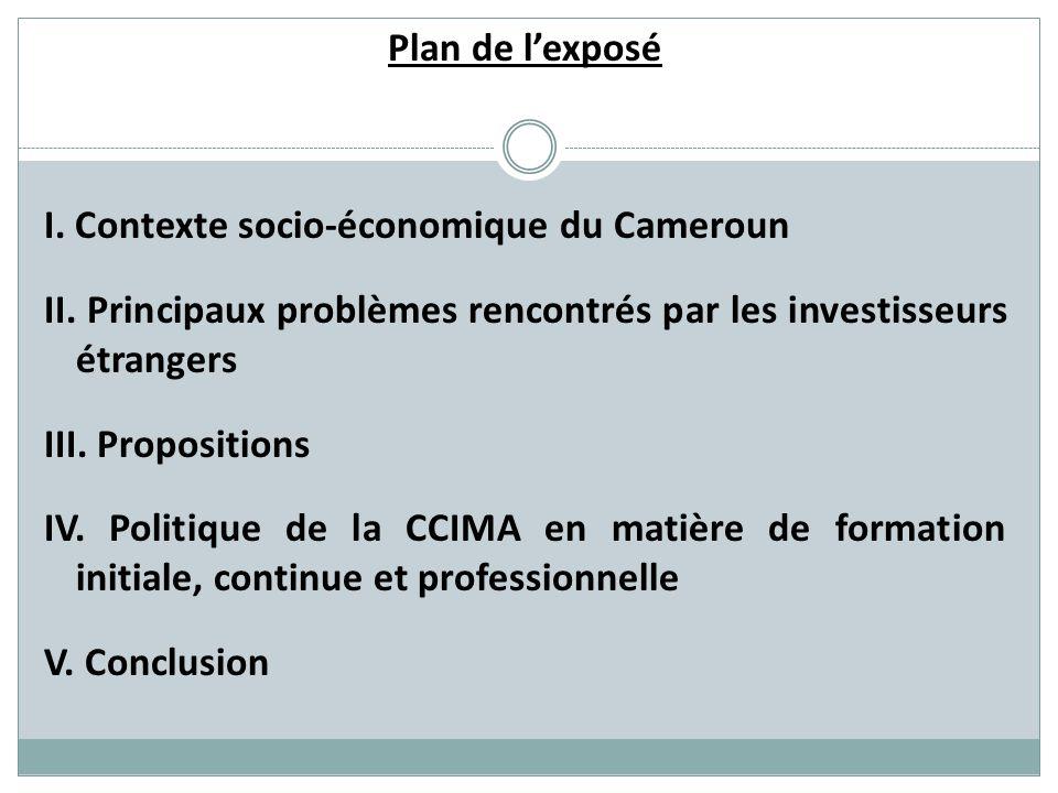 Plan de l'exposé I. Contexte socio-économique du Cameroun II