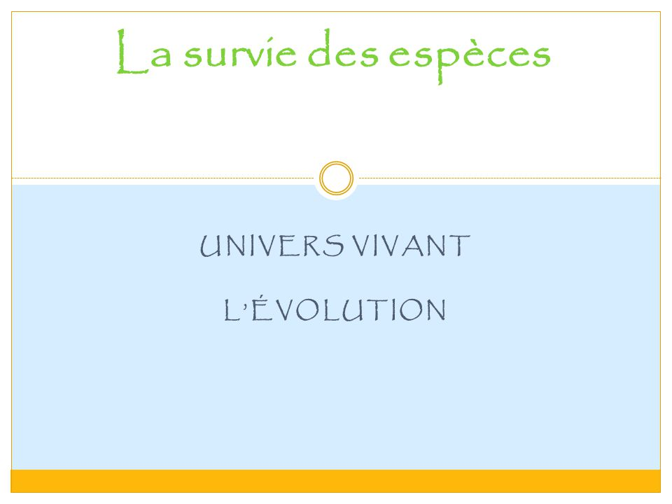 UNIVERS VIVANT L'ÉVOLUTION