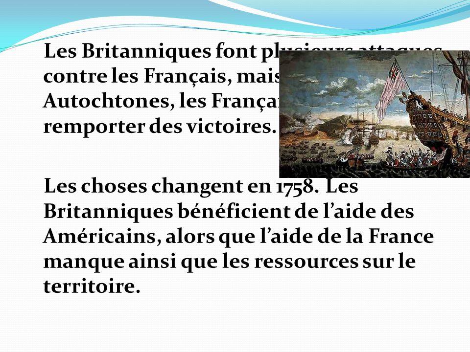 Les Britanniques font plusieurs attaques contre les Français, mais avec l'aide des Autochtones, les Français vont remporter des victoires.