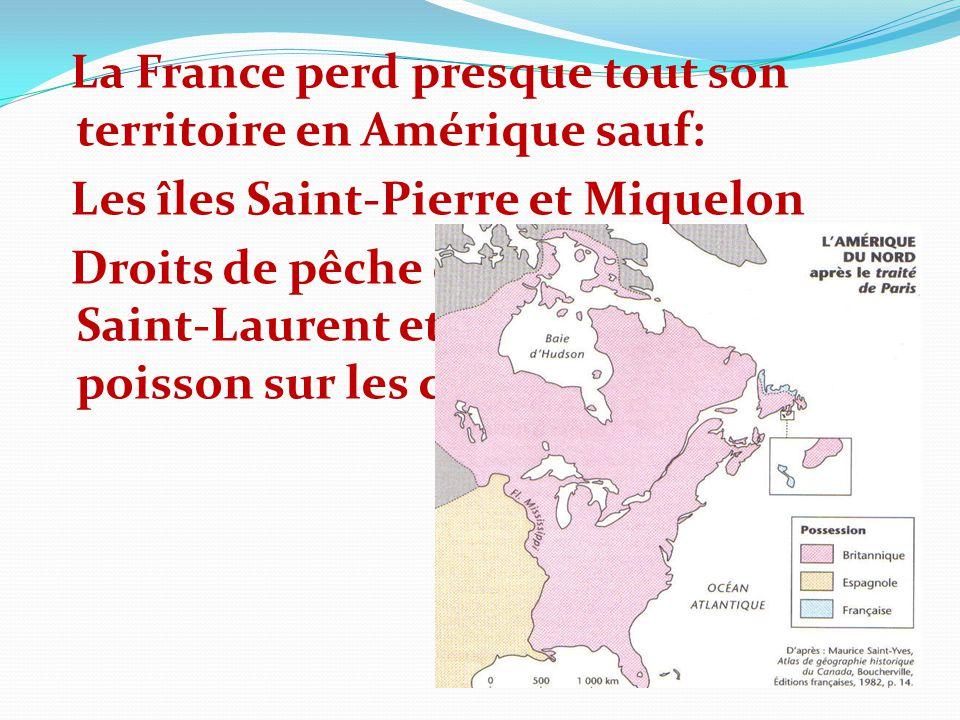 La France perd presque tout son territoire en Amérique sauf: